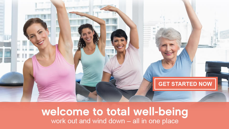 welcome to total well-being - get started now
