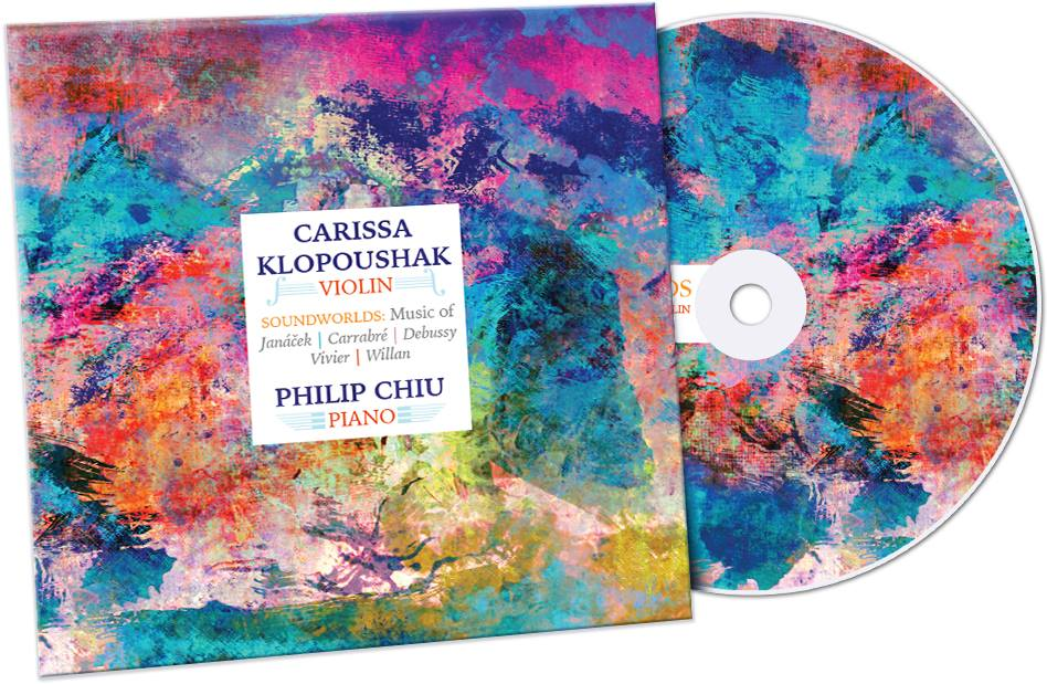 SOUNDWORLDS   Music for violin & piano by  JANACEK | CARRABRE | DEBUSSY | VIVIER | WILLAN  Carissa Klopoushak,  violin  Philip Chiu,  piano