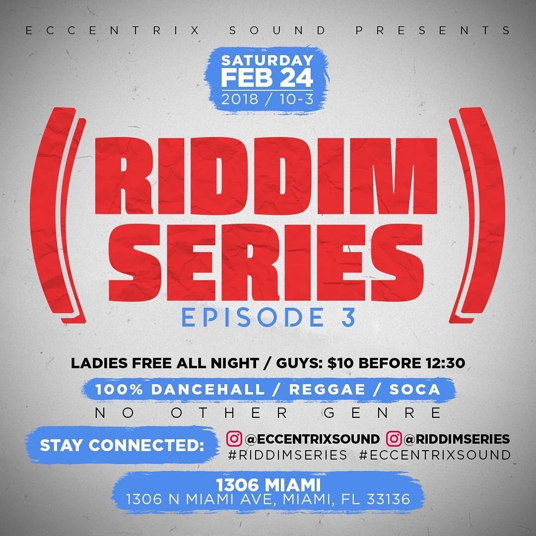 Riddim Series - Episode 3 — 1306 Miami