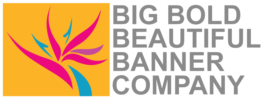 Big Bold Beautiful Banner Company