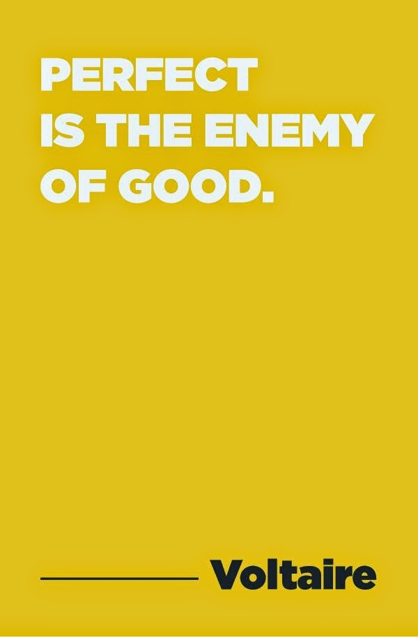 Quote, Perfect is the Enemy of Good, AstridStars, Friday Favorites