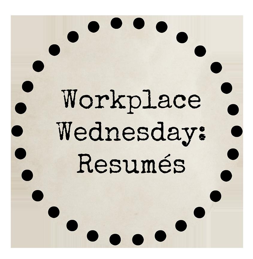 workplace wednesday resumés