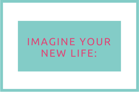 Imagine your new life_-2.png