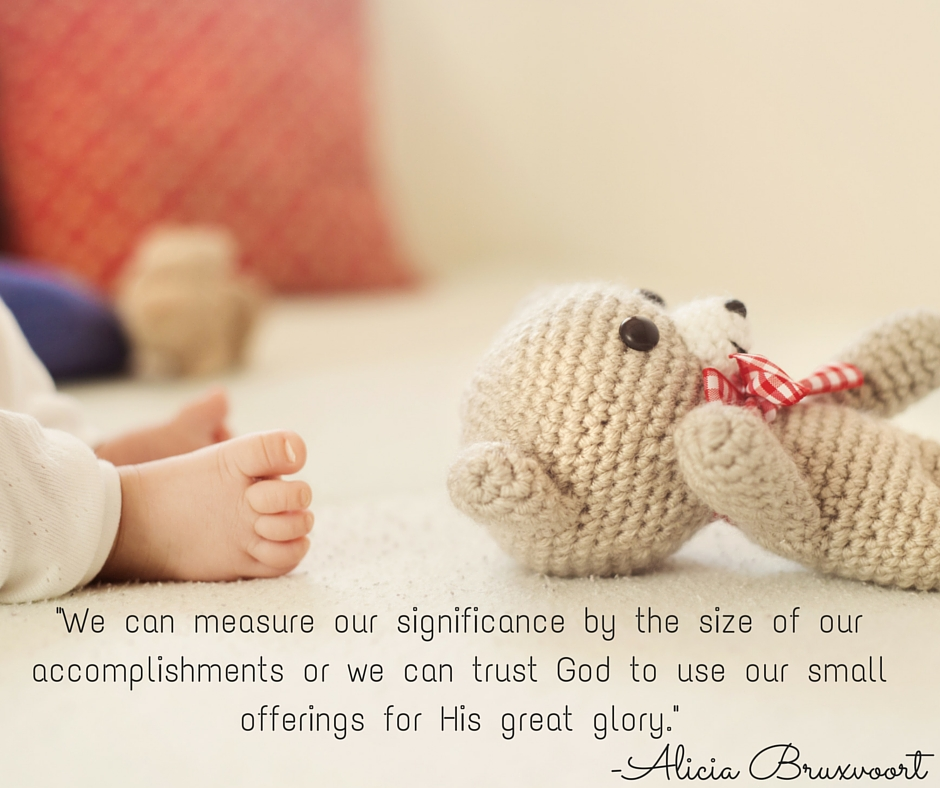 We-can-measure-our-significance-by-the-size-of-our-accomplishments-or-we-can-trust-God-to-use-our-small-offerings-for-His-great-glory..jpg
