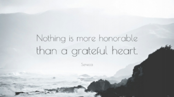 18404-Seneca-Quote-Nothing-is-more-honorable-than-a-grateful-heart.jpg