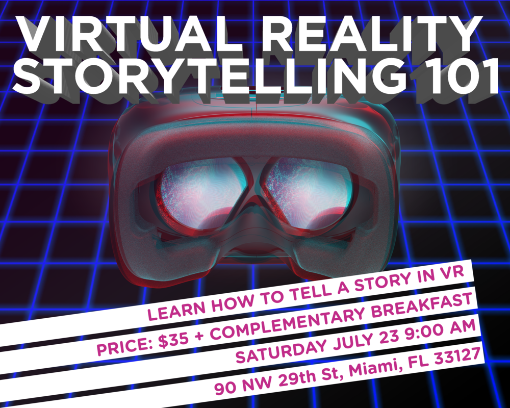 Virtual Reality Storytelling 101