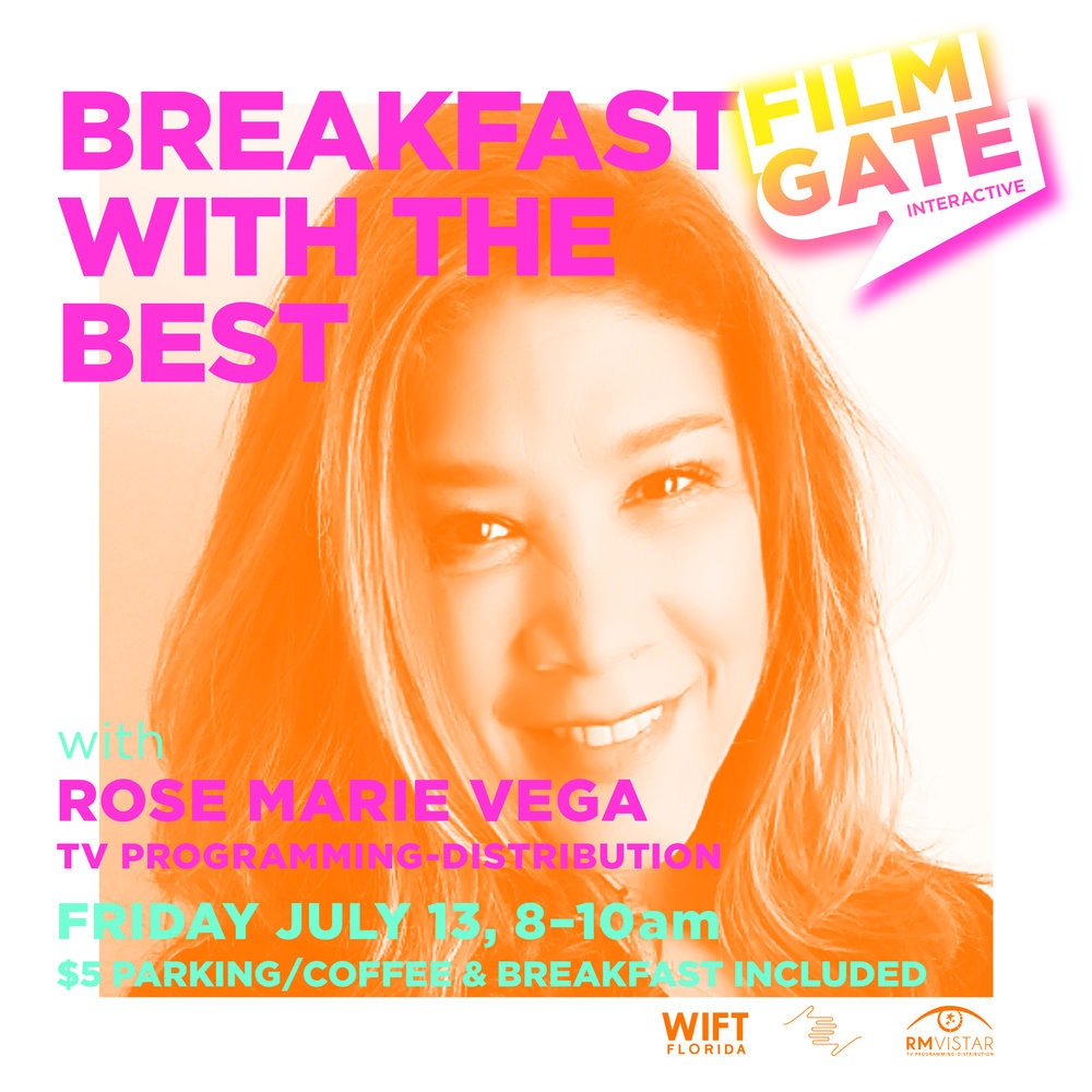 WOMEN IN FILM & TELEVISION x FILMGATE MIAMI presents BREAKFAST WITH THE BEST  a monthly series to meet the women in the film industry. FREE to all WIFT & FILMGATE MIAMI members only. $15 non members