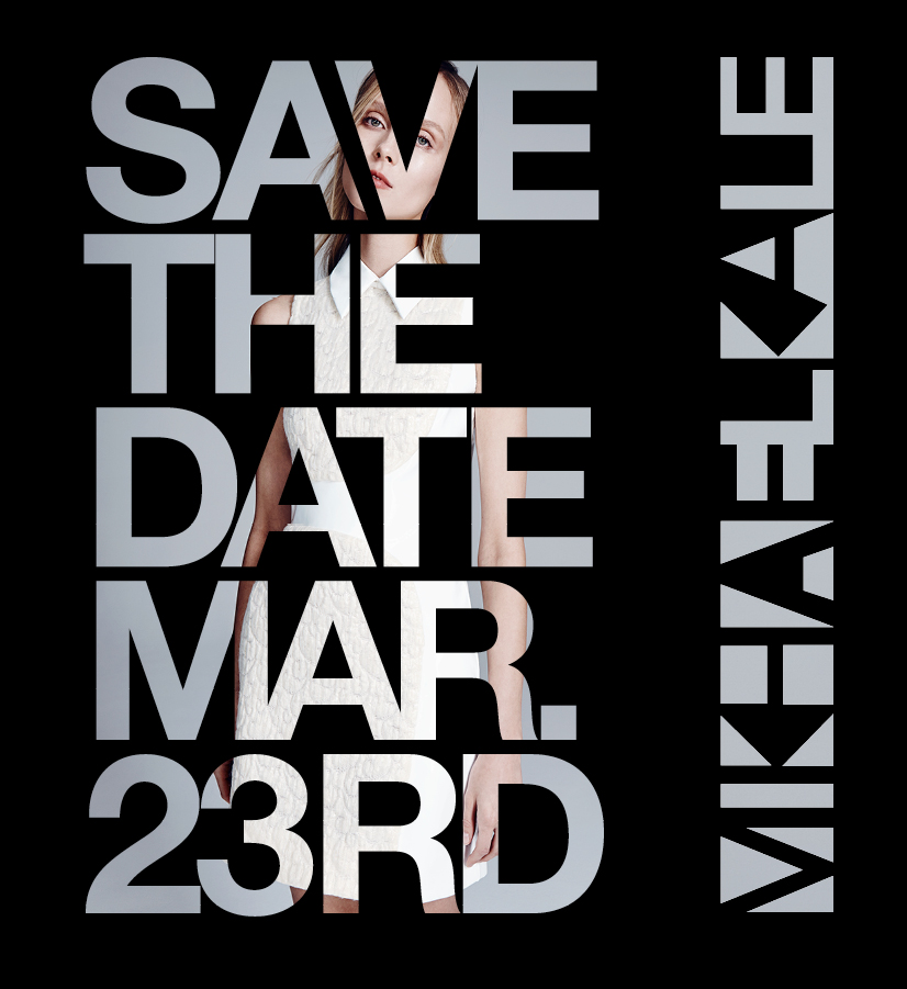 MikhaelKale FW15 SaveTheDate.jpg