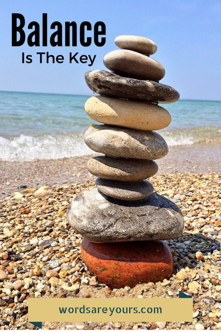 Balance is the key to a joyful life. What changes can you make to find the balance your soul is craving?