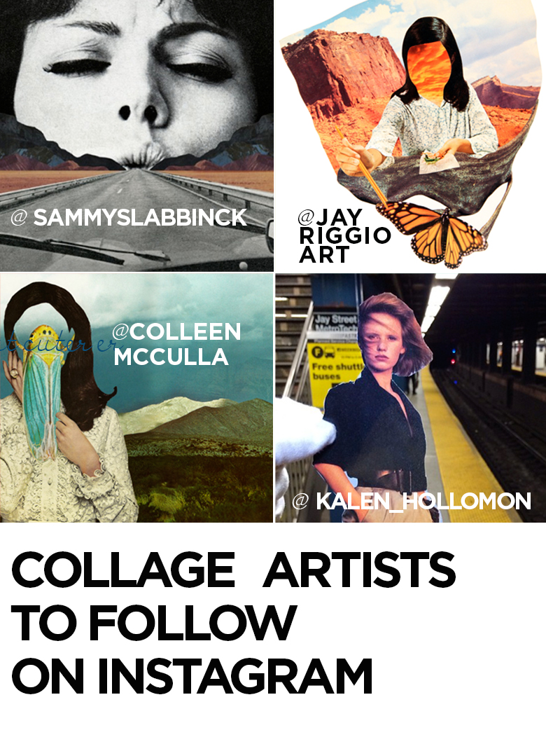 Follow these collage artists on Instagram