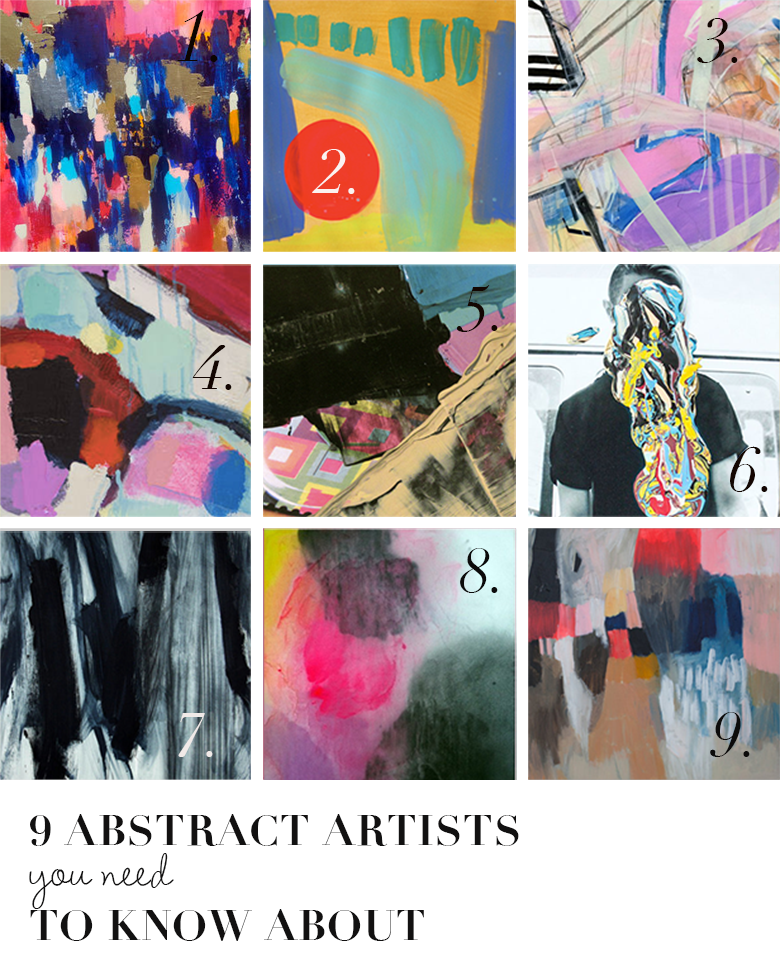 9 abstract artists you should know about