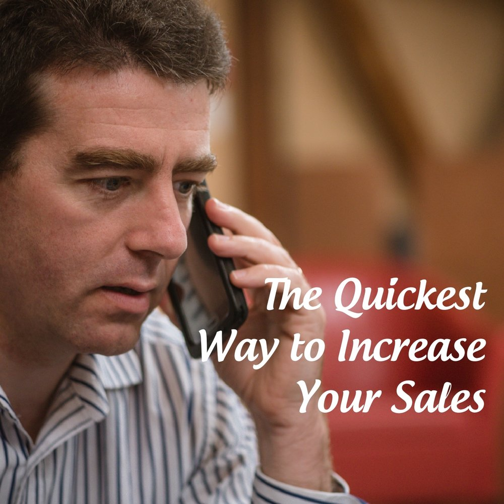 The Quickest Way to Increase Your Sales