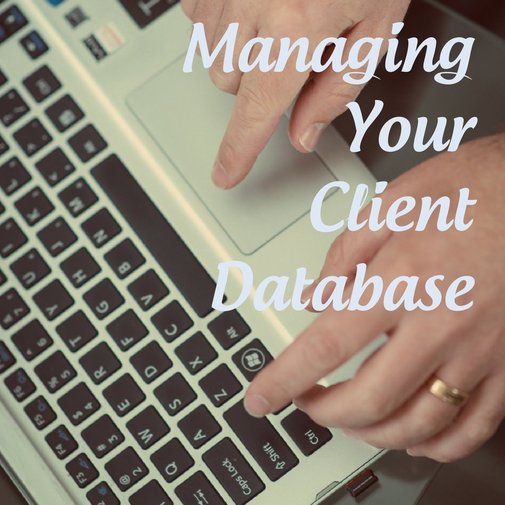 Managing Your Client Database