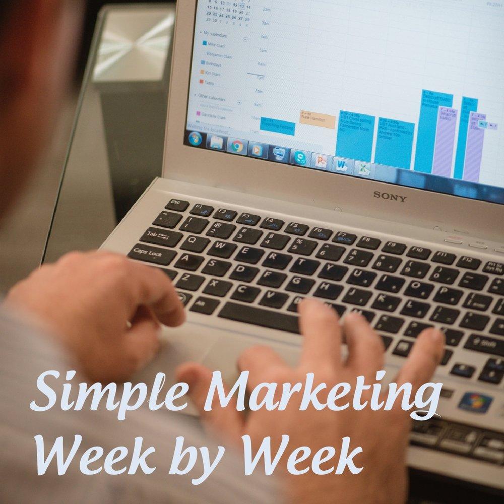 Simple Marketing Week by Week