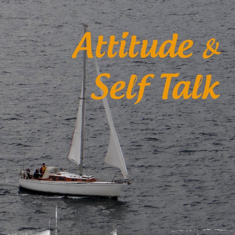 Attitude and Self Talk
