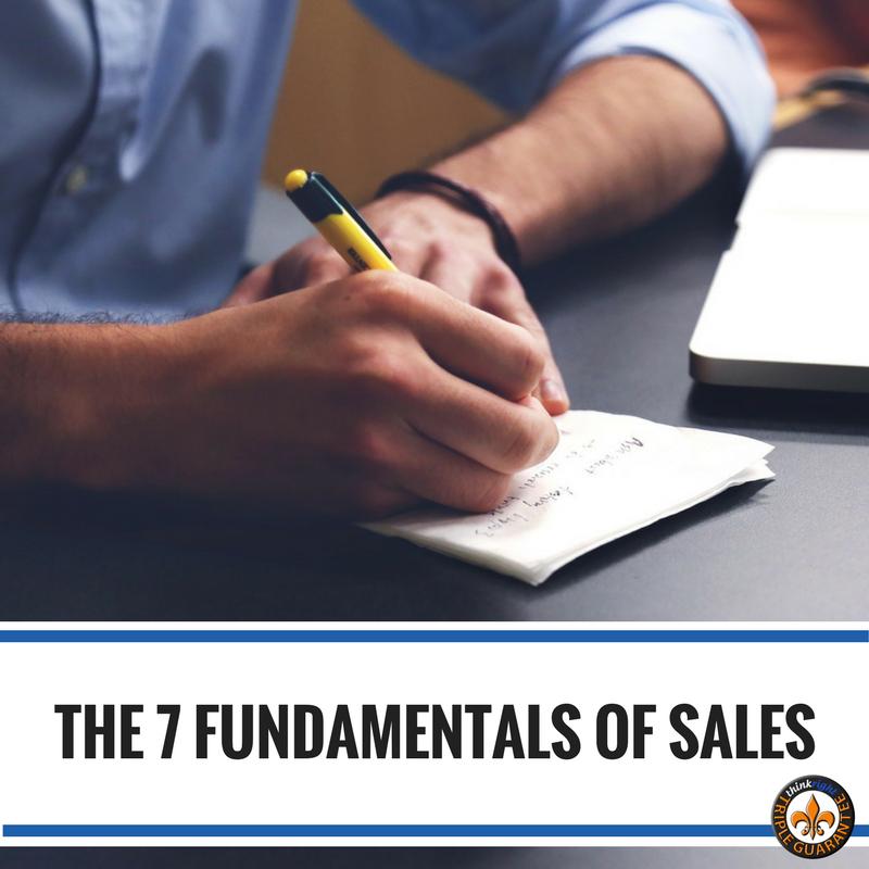 The Seven Fundamentals of Sales