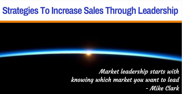 #125 Strategies to increase sales through leadership Header.JPG