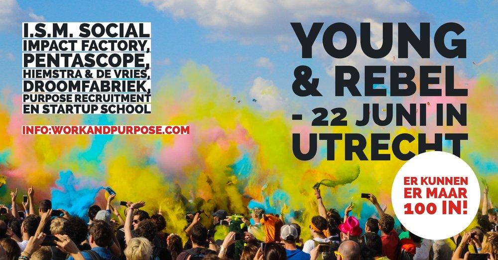 Young & Rebelorganiseert 22 juni in Utrecht een rebellerend event voor young professionals.