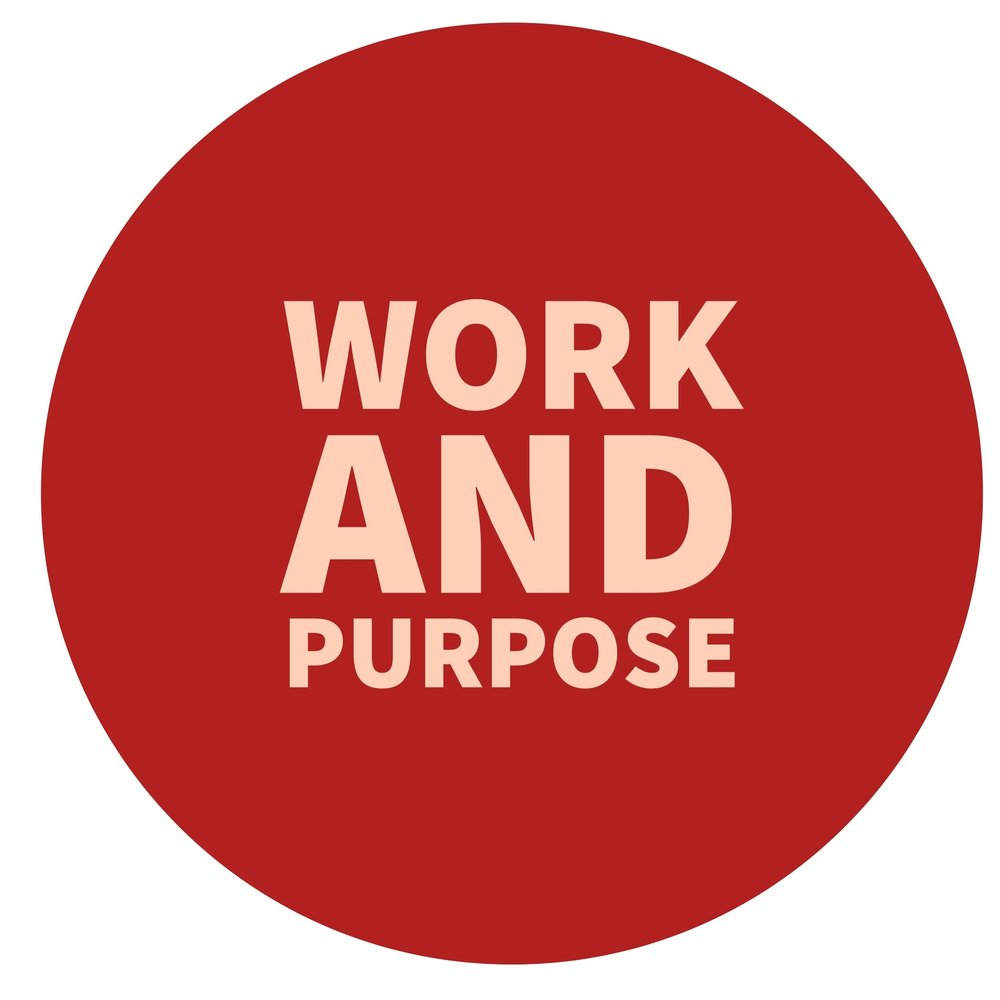 Work and Purpose