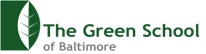 The Green School of Baltimore