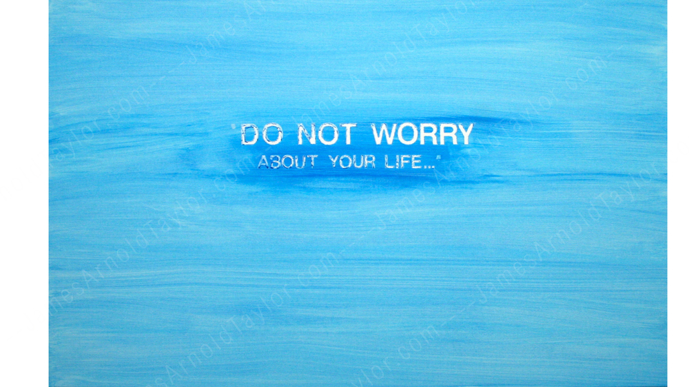 """Do Not Worry..."" (acrylic on canvas 30"" x 48"") By James Arnold Taylor 2013"