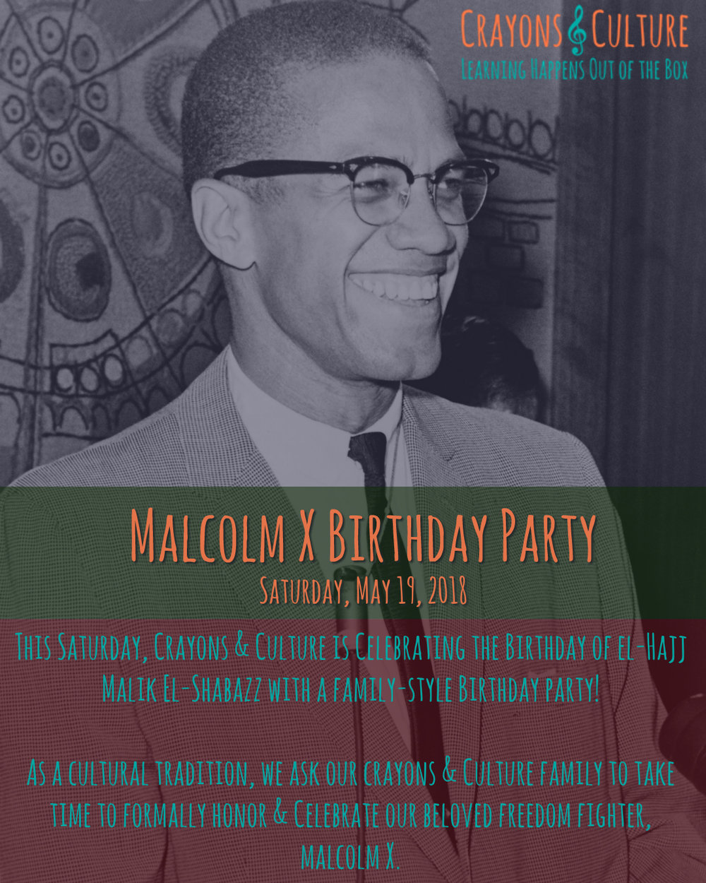 Malcolm X Bday Party.jpg