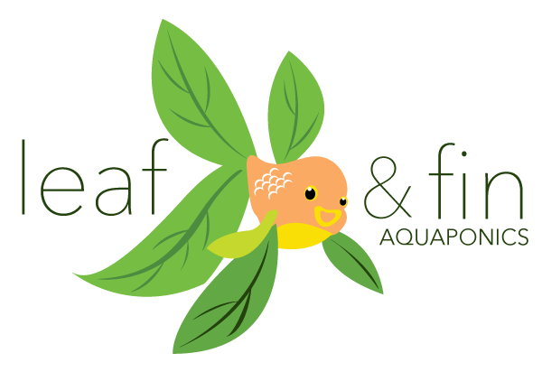 Leaf and Fin Aquaponics