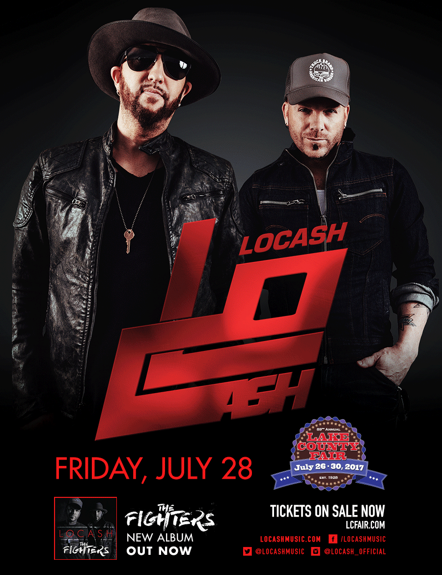 """LOCASHFriday, July 28Lake County Fair Grandstand - LOCASH - They're chart-topping. High energy. And two of the most thrilling performers in country music.See them right here at the Lake County Fair on Friday, July 28!Hot off their smash number one hit """"I Know Somebody"""", and as seen on Jimmy Kimmel Live, the TODAY Show and singing the National Anthem for the 2016 World Series, the ACM-nominated hot country duo LOCASH includes Baltimore native Chris Lucas and Indianapolis, Indiana's Preston Brust. Their smash No. 1 hit """"I Know Somebody"""" topped Billboard Country Airplay and Country Aircheck after their RIAA Gold-Certified """"I Love This Life"""" single ascended to the top of the charts. Both hits are included on their new album THE FIGHTERS, their first full-length project with Reviver Records. The nonstop duo continues their North American tour to promote THE FIGHTERS, which includes additional dates part of Live Nation's 'Ones To Watch' headlining tour. LOCASH is also featured in Comcast Built Ford Tough® dealer advertising campaigns and in Pennzoil® Garage sessions. Visit LOCASHmusic.com to hear and see more about their high-energy show!LOCASH TICKETS NOW ON SALE! Hurry and get your discounted tickets now - prices will increase!"""
