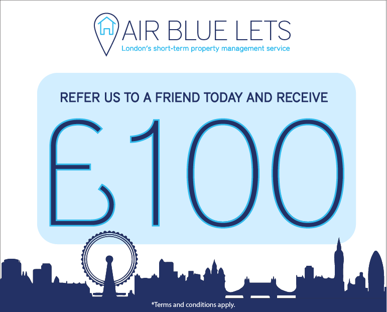 Earn £100 when you refer a family, friend or colleague to Air Blue Lets.  - Terms and conditions apply