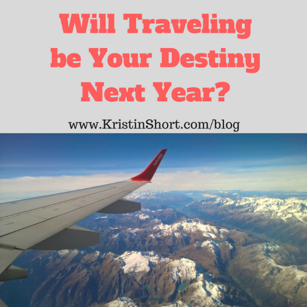 Will Traveling be Your Destiny Next Year?.png