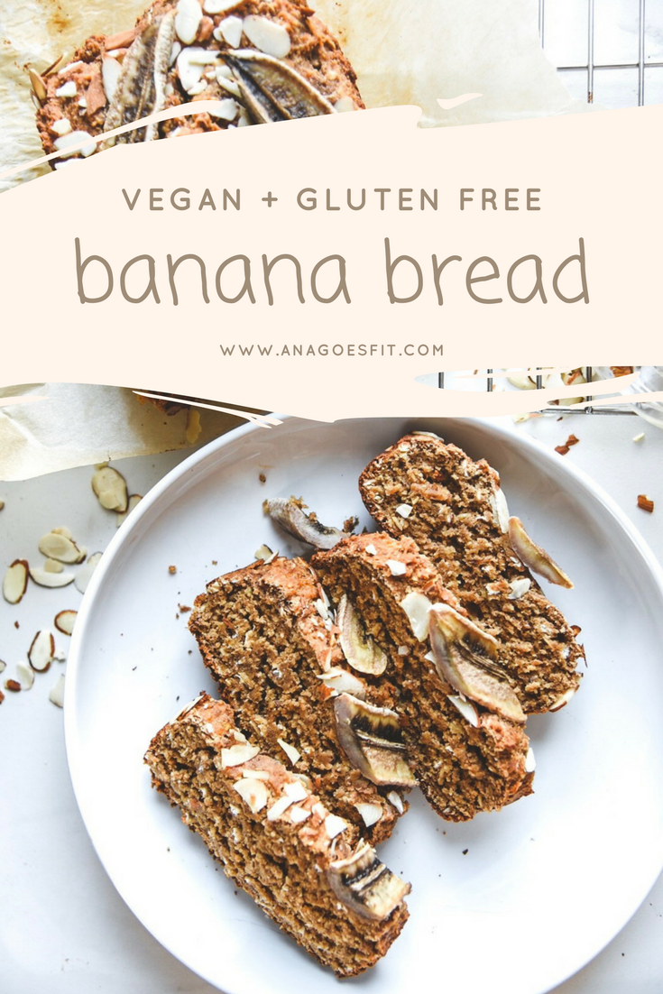 VEGAN BANANA BREAD to die for. And is gluten free!  www.anagoesfit.com