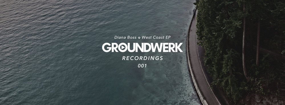 Groundwerk Recordings Diana Boss Release