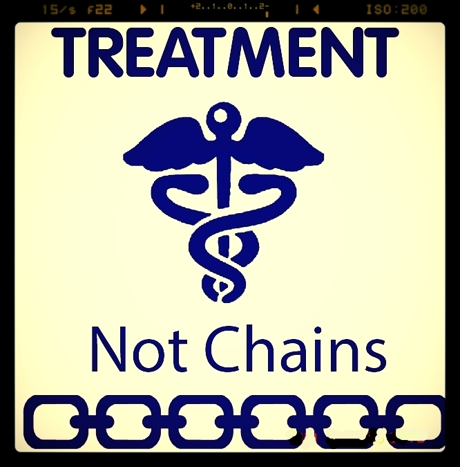 Treatment not Chains