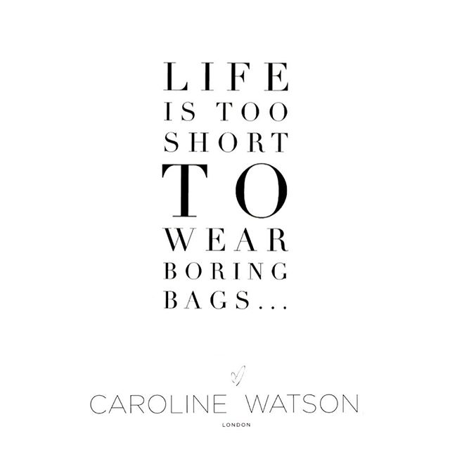 Your Life Your Bag Your Rules #thedenny #carolinewatsonlondon #yourlifeinyourbag