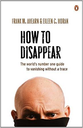 Frank's book  How To Disappear