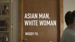Woody Fu - Asian Man White Woman POSTER Woody Fu_preview.jpeg