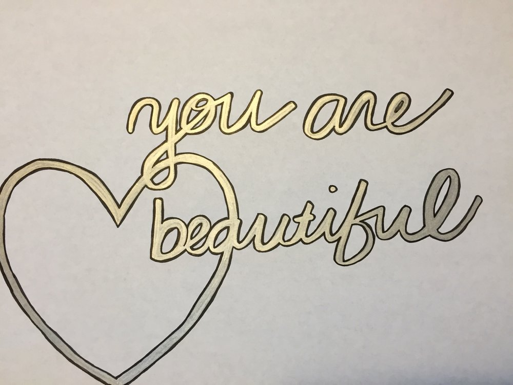 Love. - Or love that you don't love. And. You are beautiful.