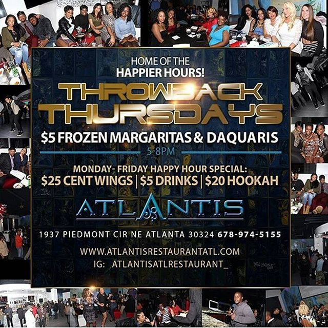 Tonight join us for good music, great good & the happiest hour in the city 🍸 $5 Frozen Margaritas & Frozen Daiquiri specials. .25 cent wings & $20 hookahs. What better way to beat traffic?  @AtlantisAtlRestaurant_ #AtlantisAtlanta #ATLNightLife #ATLEvents #AtlantaSummer #ATLHotSpot #AtlantaFoodie #AtlantaFridays #AtlantaLounges #AtlantaDrinks #Hookah #Drinks #Lifestlye #AtlantaLifeStyle #UpScale #FoodNEnterntainment #ThrowbackThursday #MidtownLounge #BuckheadLounge #EatLocal