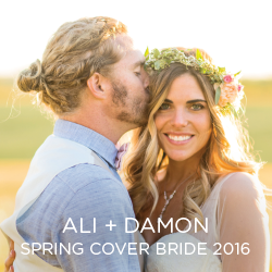 Gawk over our beautiful Cover Bride Ali.