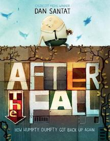After The Fall (How Humpty Dumpty Got Back Up Again)   by Dan Salent