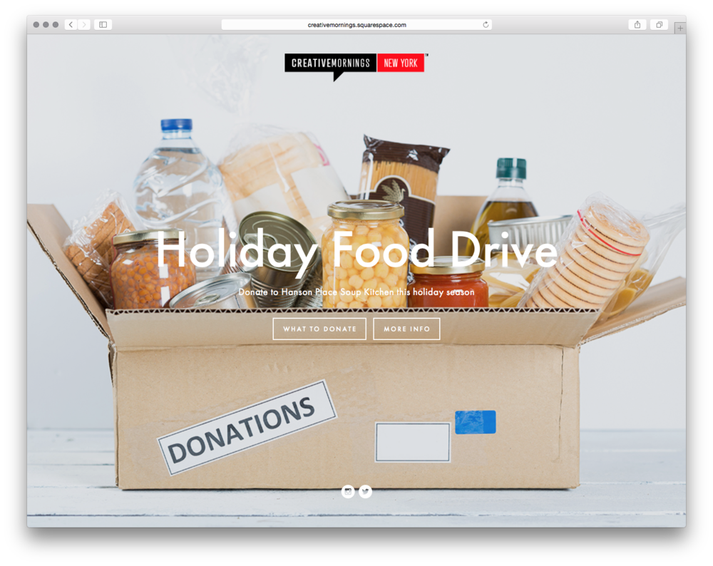Holiday Food Drive, by CreativeMornings/NewYork.For NYC's local event in November, they encouraged their attendees to participate in a food drive.