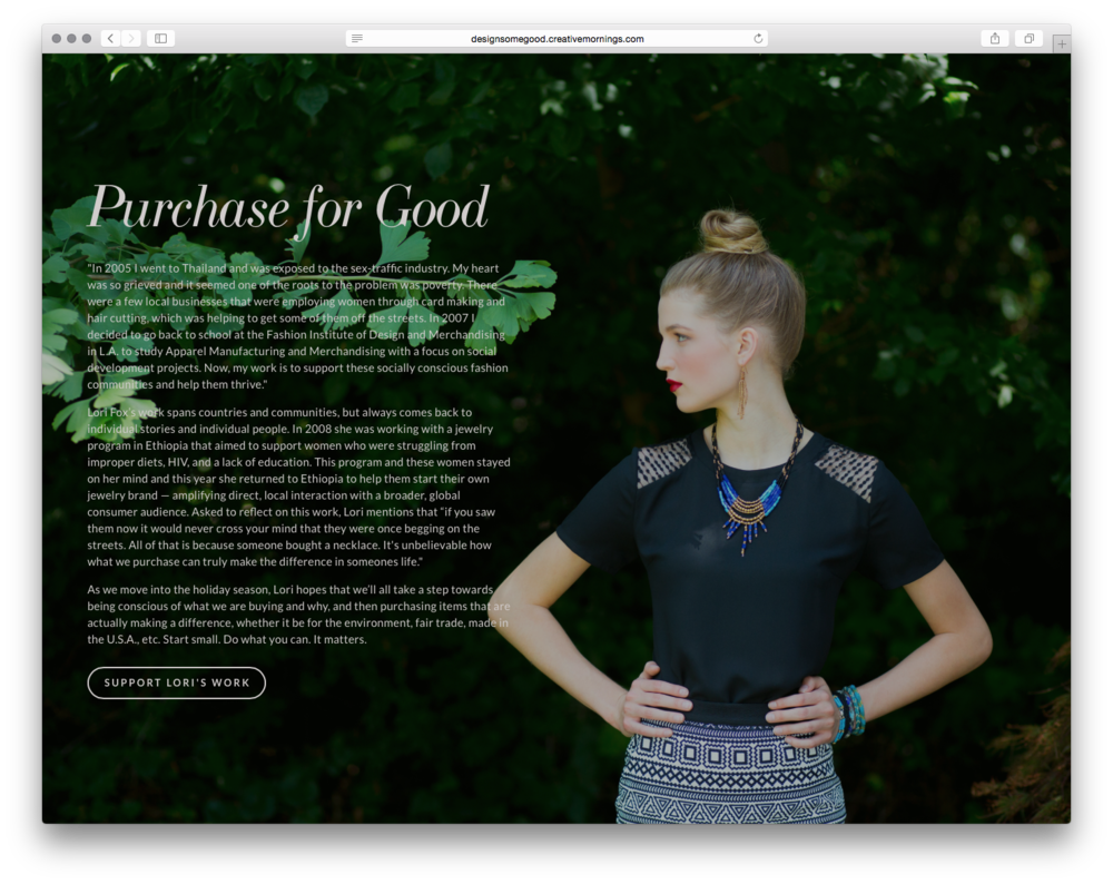 Purchase for Good, by CreativeMornings.A story & business worth sharing:Lori Fox is passionate about helping fair trade + socially conscious businesses thrive.