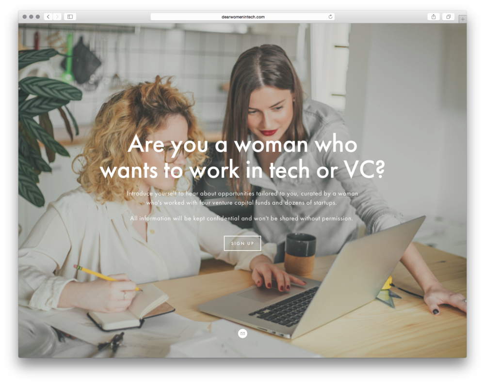 Dear Women In Tech, by  Amrit Richmond .  To support women pursuing careers in tech, Amrit opened her inbox to women looking for a job or seeking networking & advice.