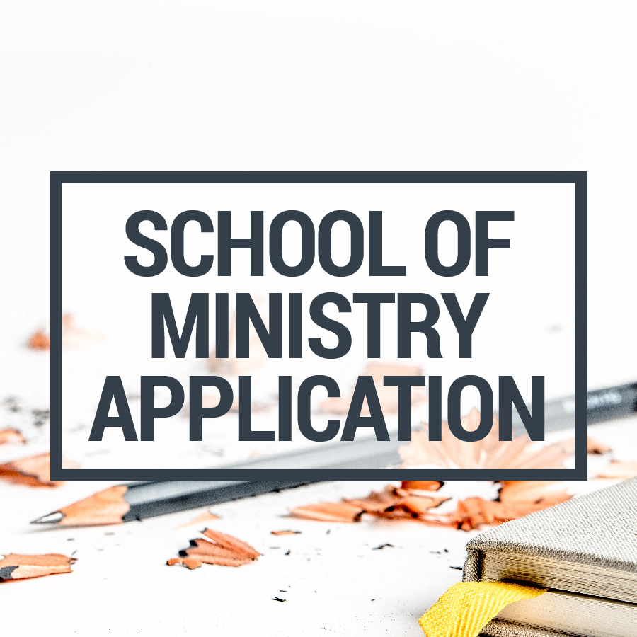 School of Ministry Application SQUARE-01.jpg