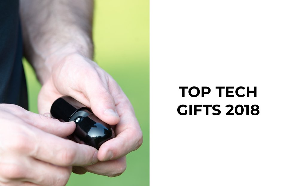 Top Tech Gifts 2018