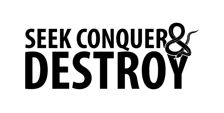 Seek Conquer & Destroy