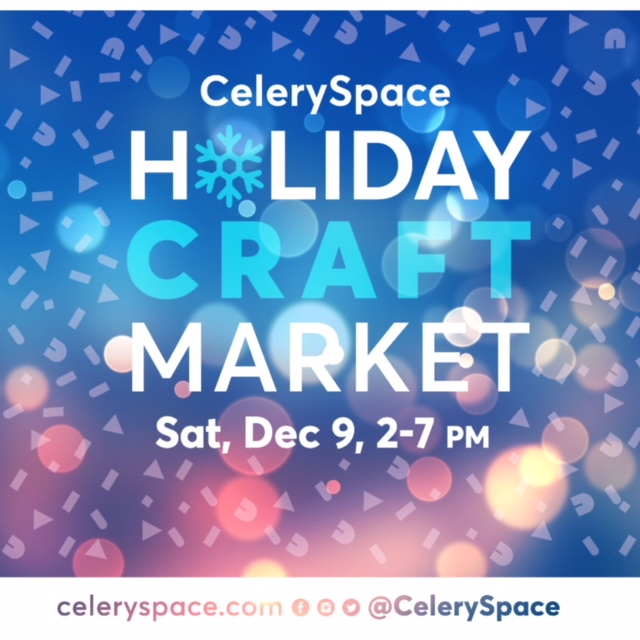 CelerySpace_Holiday_Craft_Market.JPG