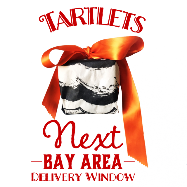 Next SF & Grants Pass Delivery Window: - SF - April 18th- June 1stGet FREE delivery to your home or office when you order a collection of 10 or more.Order via; text, IM on Instagram or order on line at the button below.Thank you for keeping your tartlet box & accoutrement for your next delivery.GRANTS PASS, OR: Please email or text to set up a delivery..