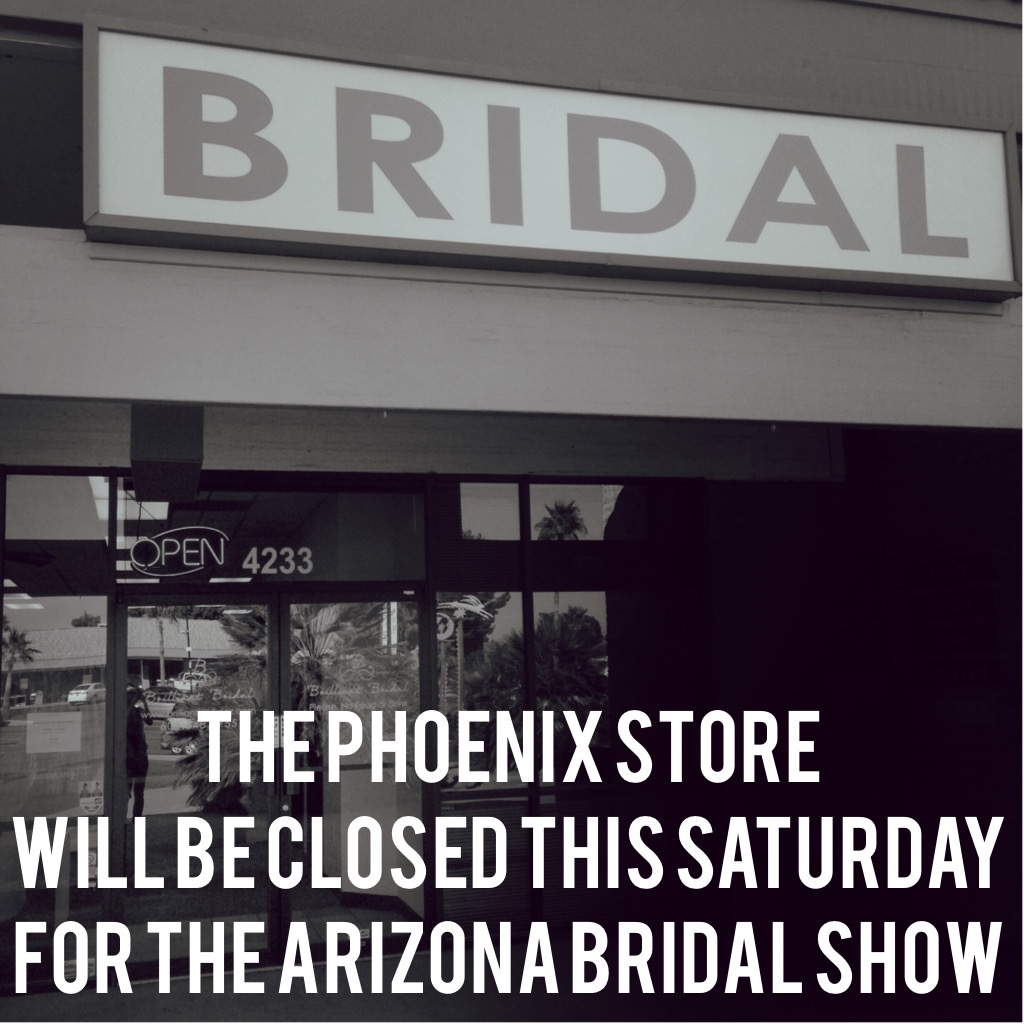 Phoenix store closed for the Arizona Bridal Show