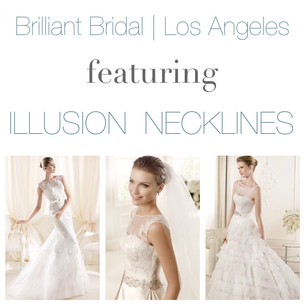 Illusion Neckline Wedding Gowns Now Available at Our Los Angeles ...